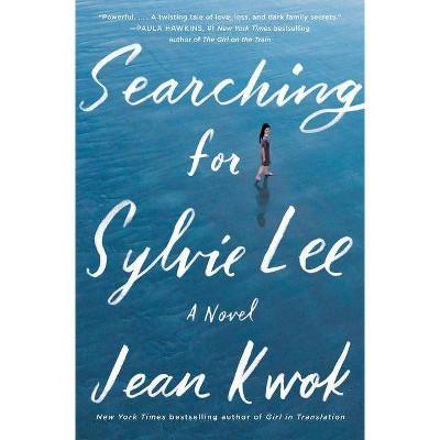 Searching for Sylvie Lee - by Jean Kwok