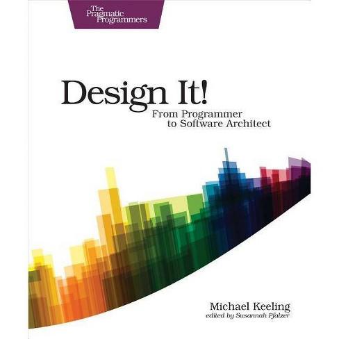 Design It! - by  Michael Keeling (Paperback) - image 1 of 1