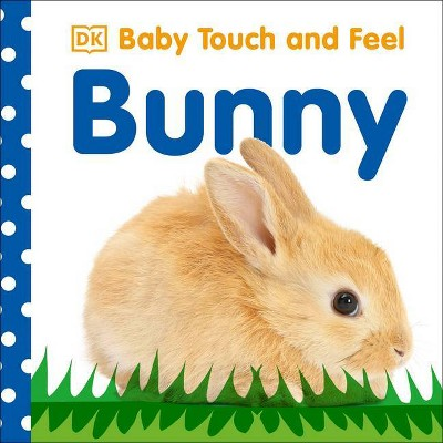 Baby Touch and Feel: Bunny (Board Book)(Dawn Sirett)