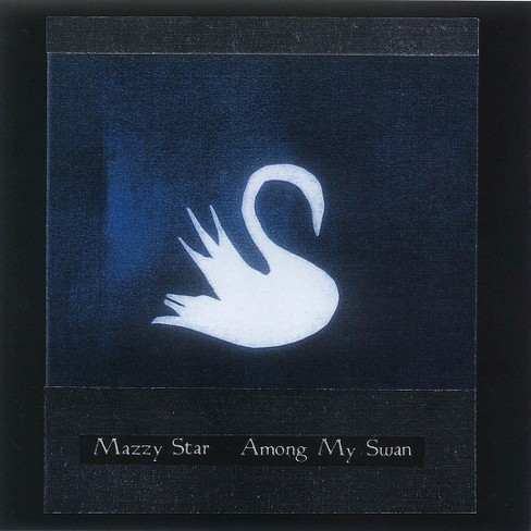 Mazzy star - Among my swan (Vinyl) - image 1 of 2
