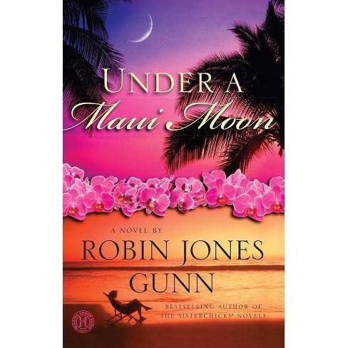 Under a Maui Moon - by  Robin Jones Gunn (Paperback) - image 1 of 1