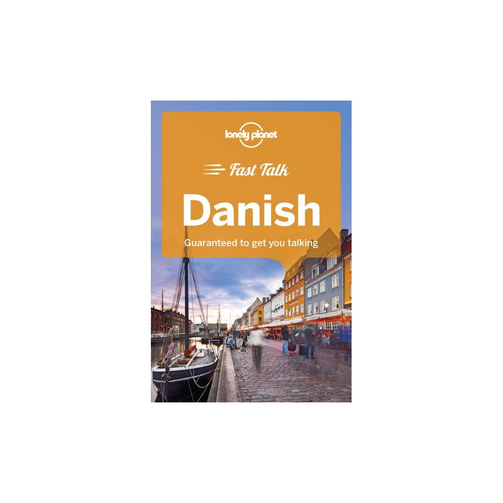 Lonely Planet Fast Talk Danish - Bilingual (Lonely Planet Fast Talk) (Paperback)