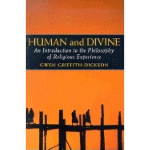 Human and Divine - by  Gwen Griffith Dickson (Paperback) - image 1 of 1