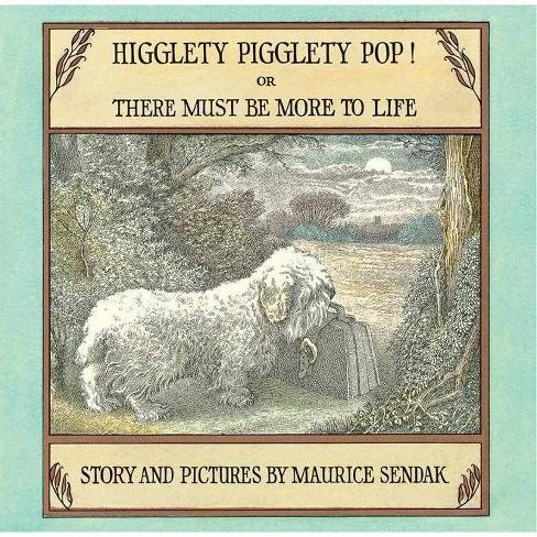 Higglety Pigglety Pop! - by  Maurice Sendak (Hardcover) - image 1 of 1
