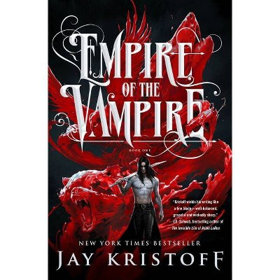Empire of the Vampire - by  Jay Kristoff (Hardcover)