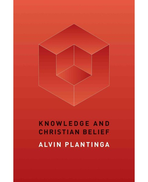 Knowledge and Christian Belief (Paperback) (Alvin Plantinga) - image 1 of 1