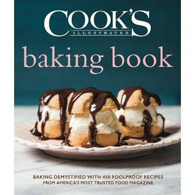 Cook's Illustrated Baking Book - (Hardcover)