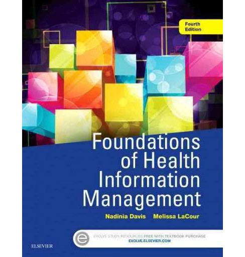 Foundations of Health Information Management (Paperback) (Nadinia Davis) - image 1 of 1