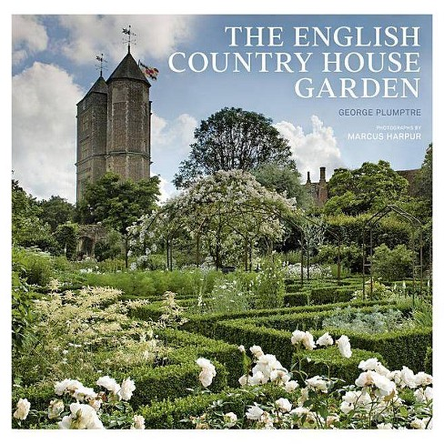 The English Country House Garden - by  George Plumptre (Hardcover) - image 1 of 1