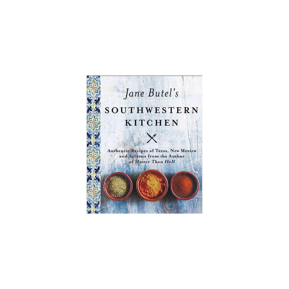 Jane Butel's Southwestern Kitchen (Hardcover)