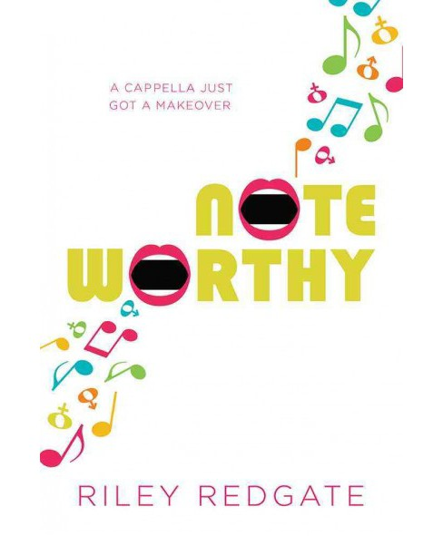 Noteworthy -  by Riley Redgate (Hardcover) - image 1 of 1