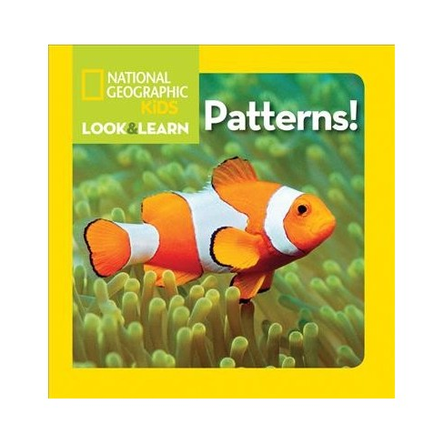 National Geographic Kids Look and Learn: Patterns! - (Look & Learn) (Board_book) - image 1 of 1