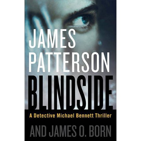 Blindside - (Michael Bennett) by  James Patterson & James O Born (Hardcover) - image 1 of 1