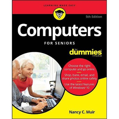 Computers for Seniors for Dummies - 5th Edition by  Nancy C Muir (Paperback)