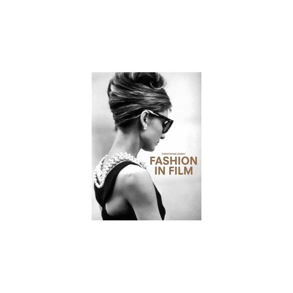 Fashion in Film (Hardcover) (Christopher Laverty)