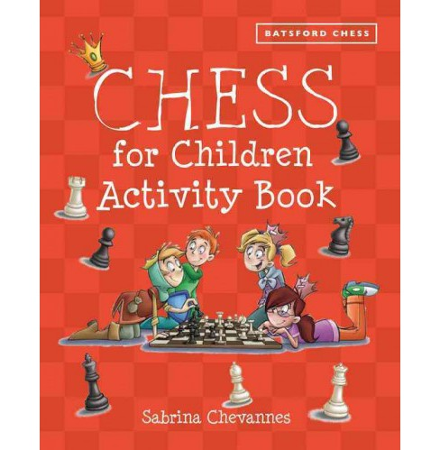 Chess for Children Activity Book (Paperback) (Sabrina Chevannes) - image 1 of 1