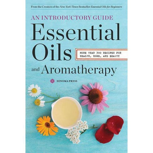 Essential Oils & Aromatherapy, an Introductory Guide - (Paperback) - image 1 of 1