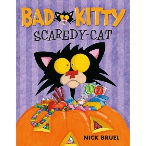 Bad Kitty Scaredy-Cat - by  Nick Bruel (Hardcover) - image 1 of 1