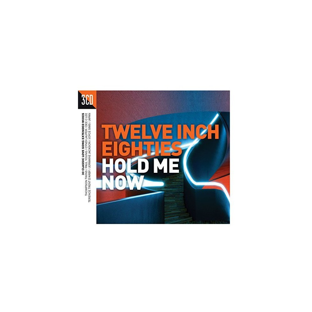 Twelve Inch 80S: Hold Me Now & Various - Twelve Inch 80S: Hold Me Now / Various (CD)