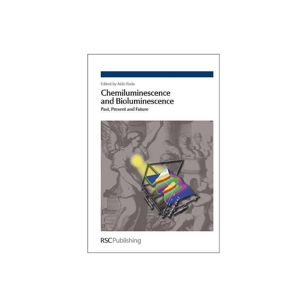 Chemiluminescence and Bioluminescence - (Hardcover)