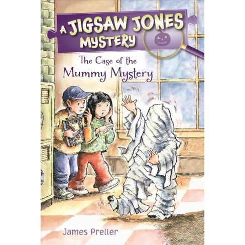 Jigsaw Jones: The Case of the Mummy Mystery - (Jigsaw Jones Mysteries (Paperback)) by  James Preller - image 1 of 1
