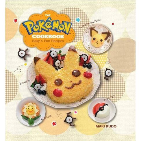 The Pokémon Cookbook - (Pokemon) by Maki Kudo (Hardcover)