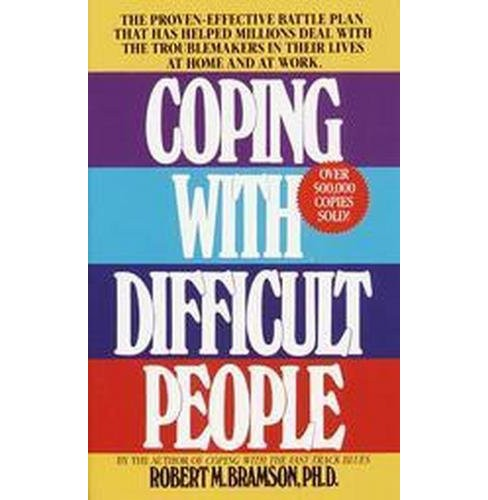 Coping With Difficult People (Reissue) (Paperback) (Robert M. Bramson) - image 1 of 1