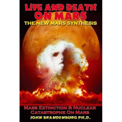 Life and Death on Mars - by  John Brandenburg (Paperback) - image 1 of 1