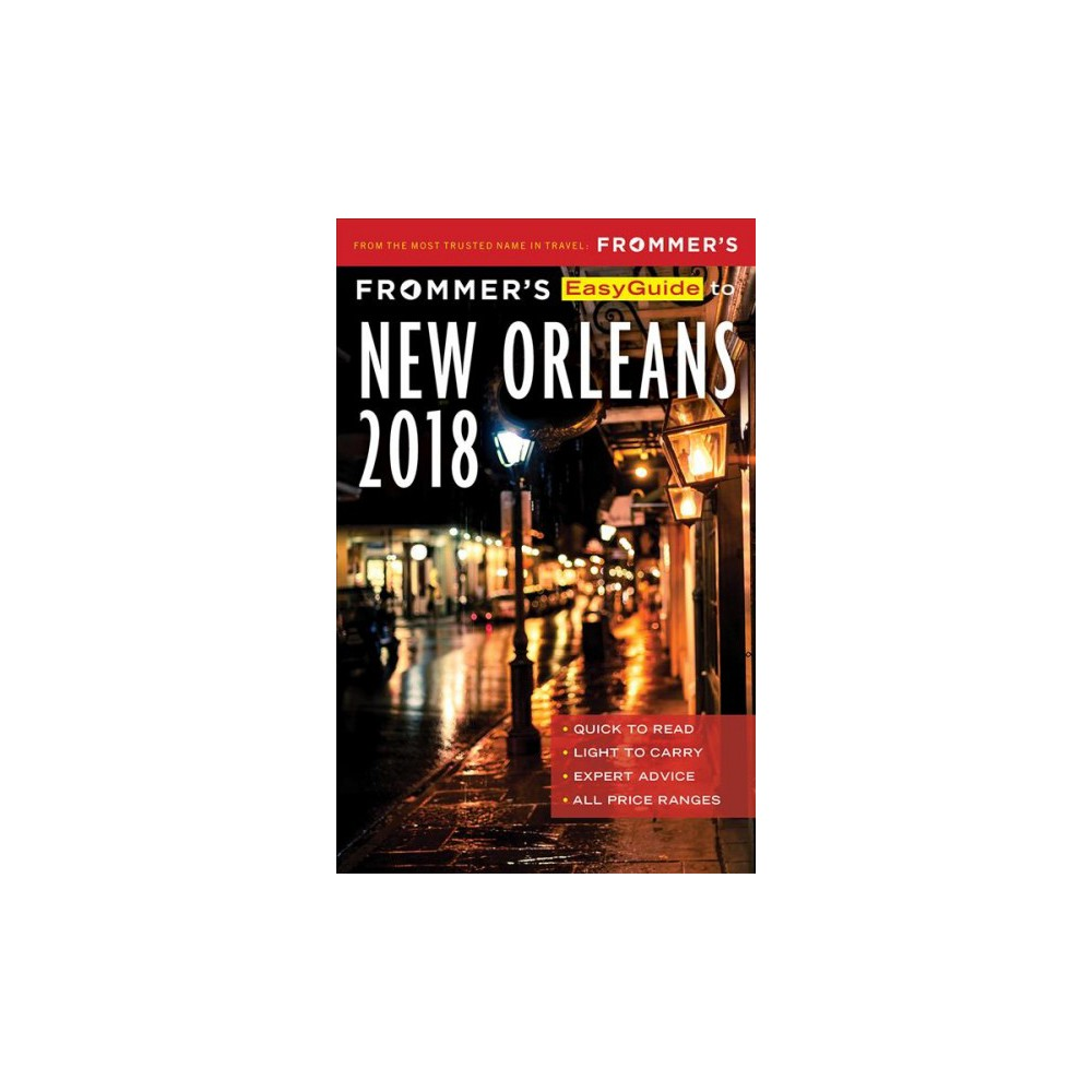 Frommer's Easyguide to New Orleans 2018 - by Beth D'Addono (Paperback)