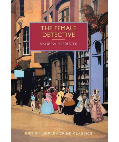 Female Detective (Paperback) (Andrew Forrester) - image 1 of 1