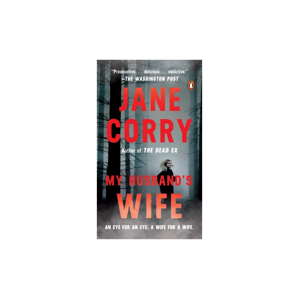 My Husband's Wife - Reprint by Jane Corry (Paperback)