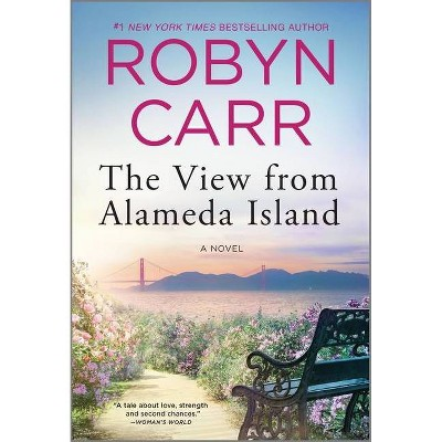 The View from Alameda Island - by  Robyn Carr (Paperback)
