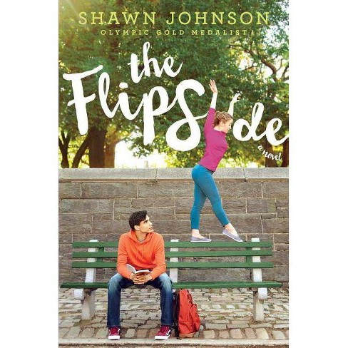 The Flip Side - by  Shawn Johnson (Paperback) - image 1 of 1