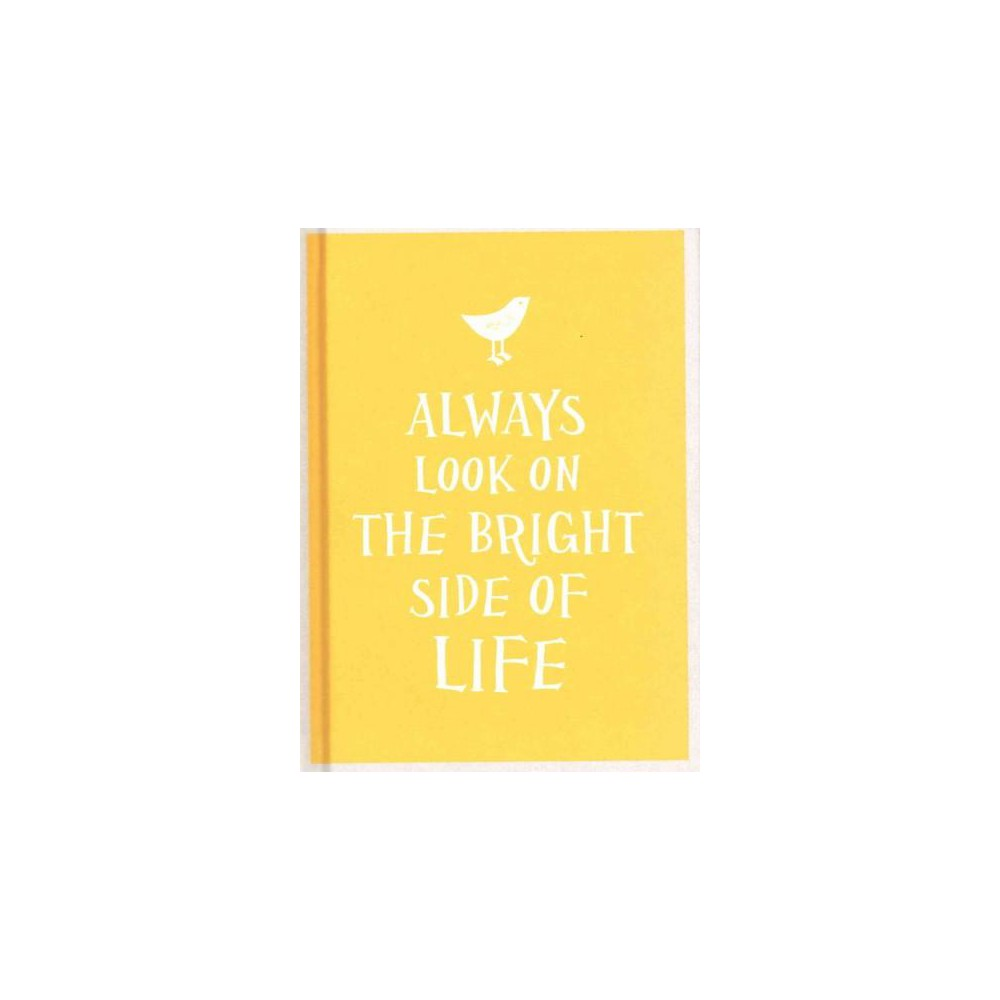 Always Look on the Bright Side of Life (Hardcover)