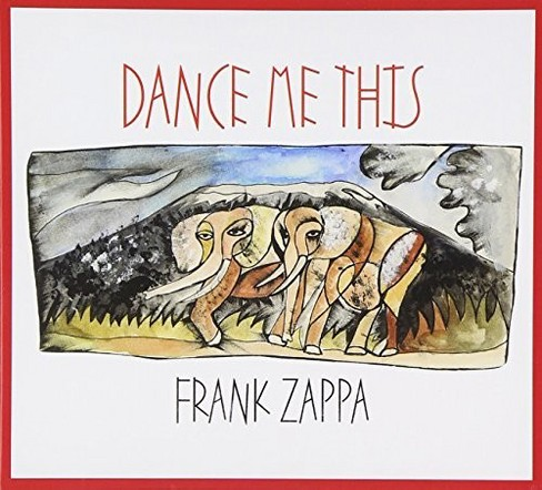 Frank Zappa - Dance Me This (CD) - image 1 of 1