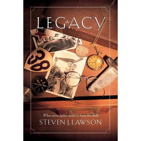 The Legacy - by  Steve Lawson (Paperback) - image 1 of 1