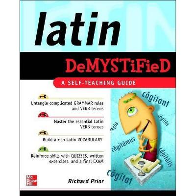 Latin Demystified: A Self Teaching Guide