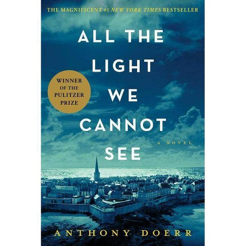 All the Light We Cannot See (Hardcover) by Anthony Doerr - image 1 of 1