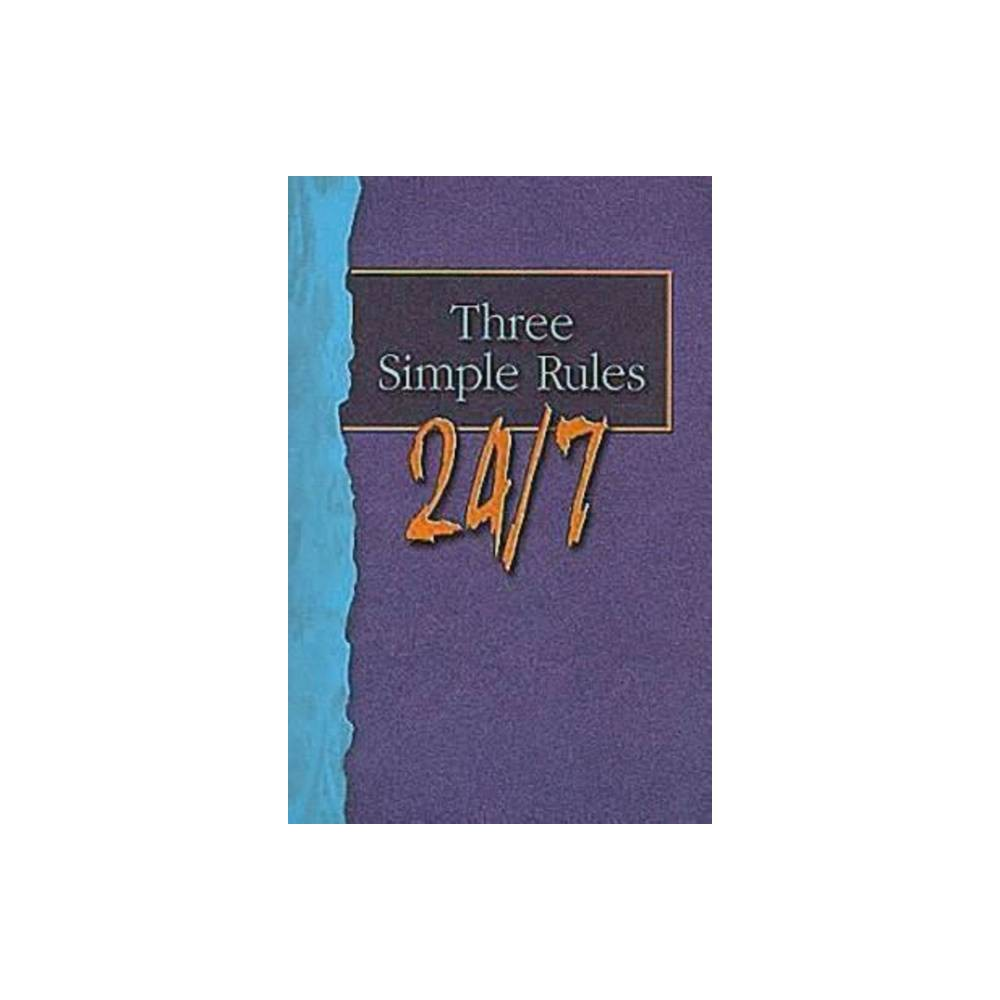 Three Simple Rules 24 7 Student Book By Rueben P Job Paperback