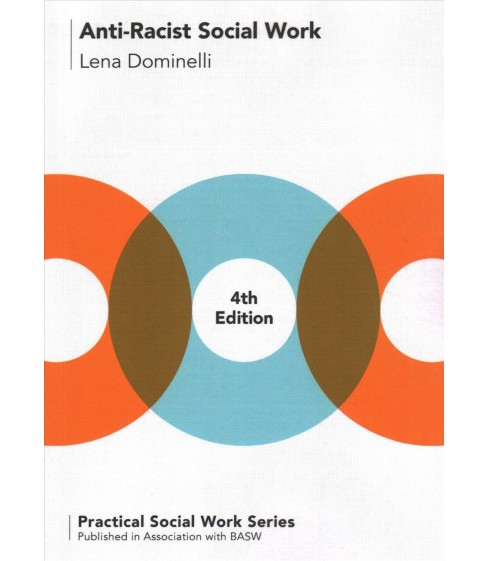 Anti-Racist Social Work -  (Practical Social Work) by Lena Dominelli (Paperback) - image 1 of 1