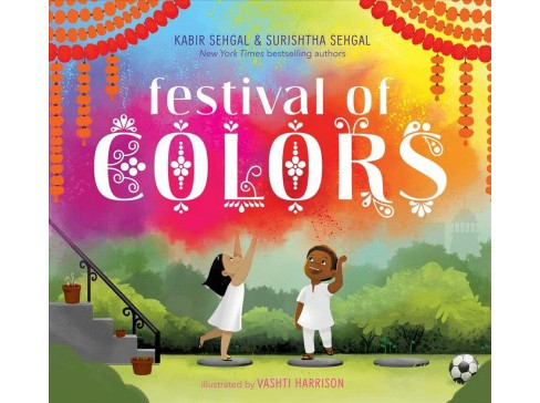 Festival of Colors -  by Kabir Sehgal & Surishtha Sehgal (School And Library) - image 1 of 1