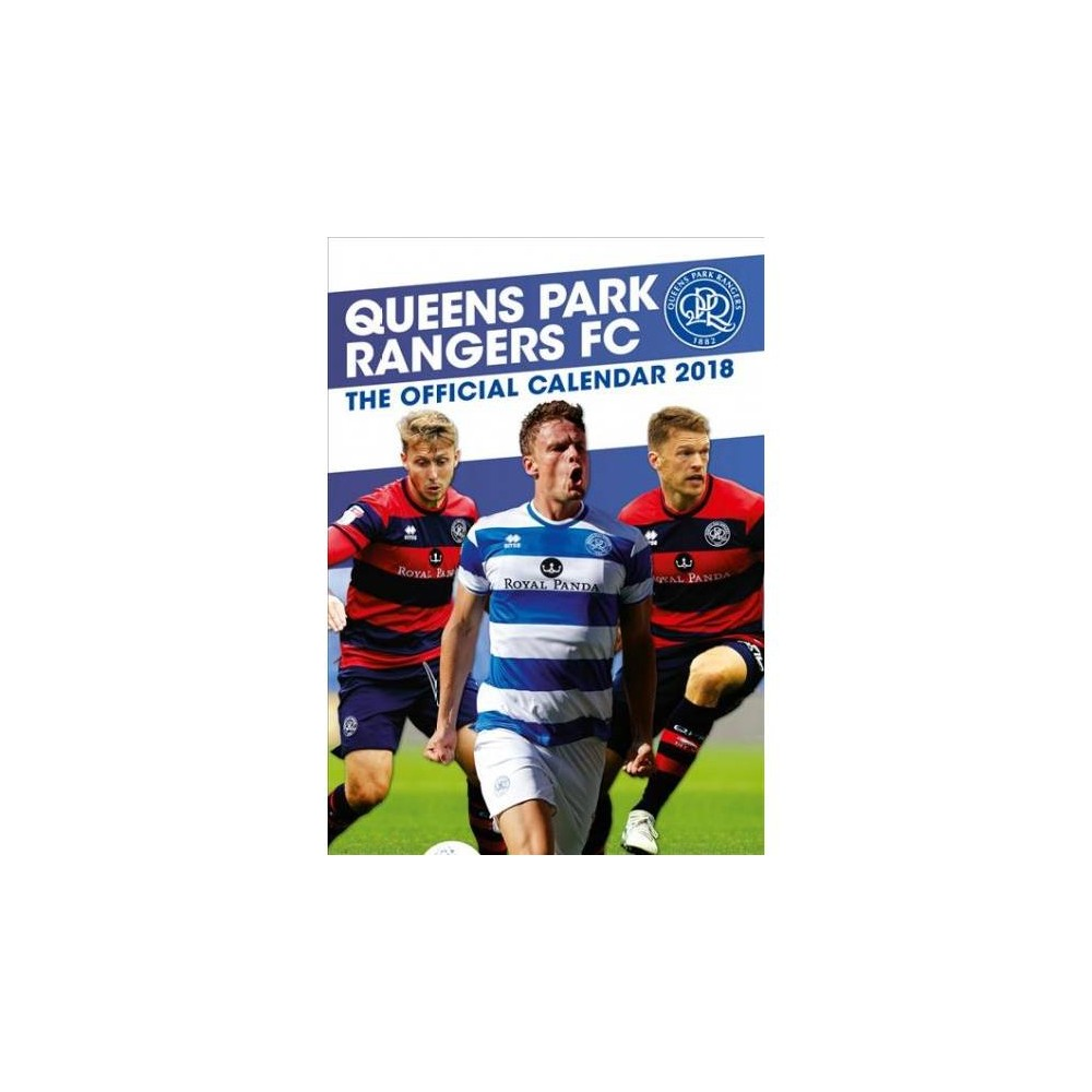 Official Queens Park Rangers F.c. 2019 Calendar - (Paperback)