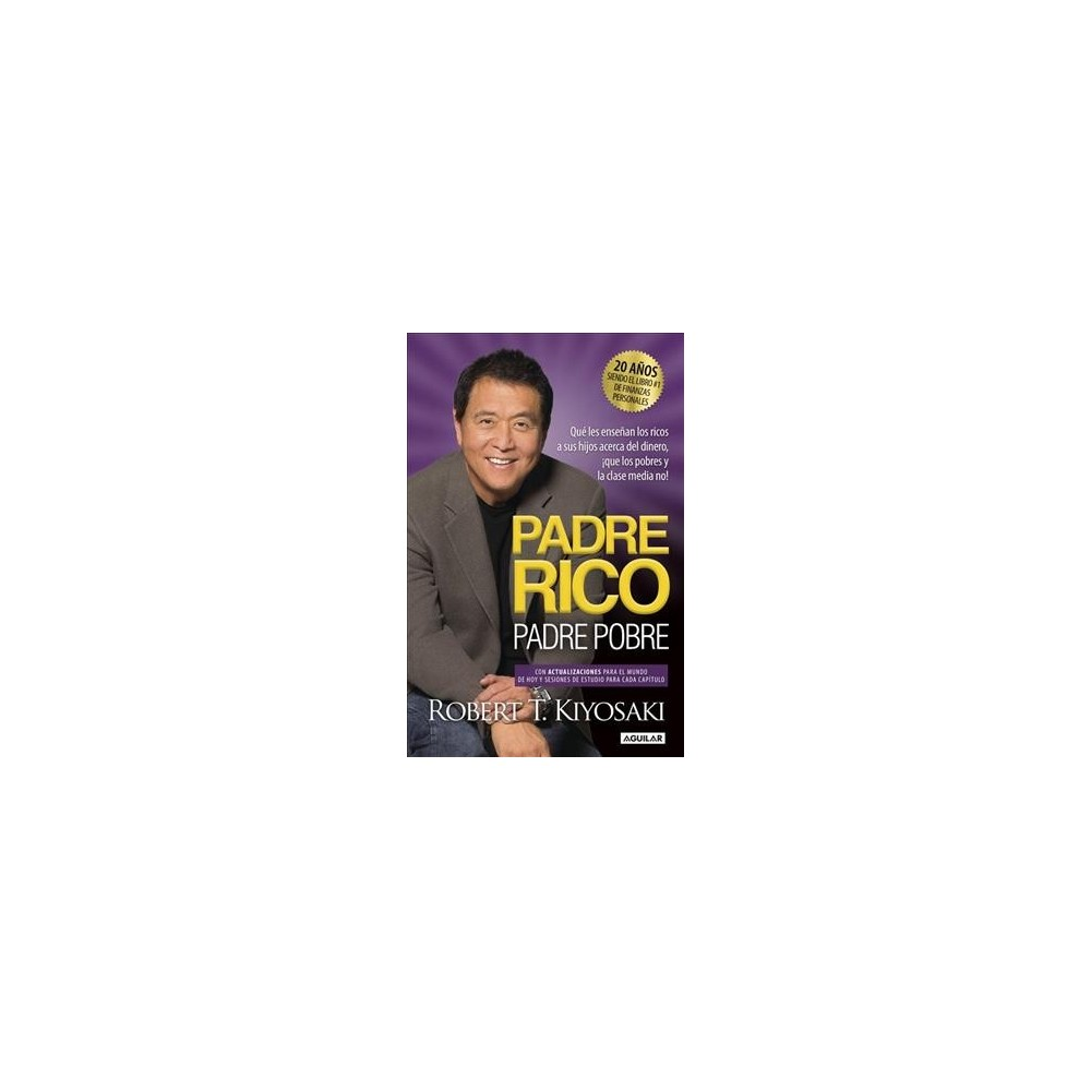 Padre Rico, Padre Pobre / Rich Father, Poor Father - Updated by Robert T. Kiyosaki (Paperback)