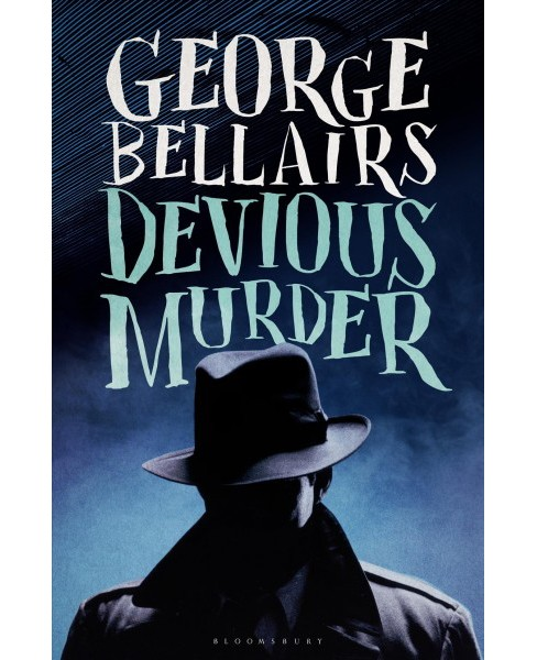 Devious Murder -  Reprint by George Bellairs (Paperback) - image 1 of 1