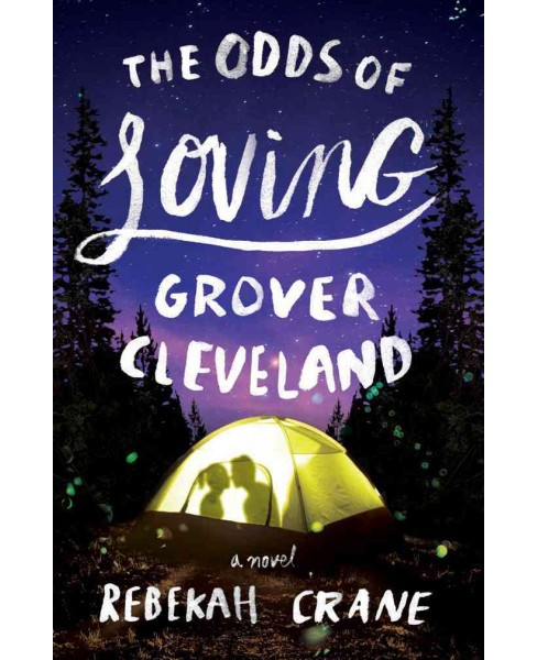 Odds of Loving Grover Cleveland (Paperback) (Rebekah Crane) - image 1 of 1