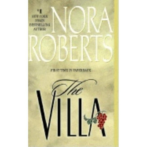 The Villa - by  Nora Roberts (Paperback) - image 1 of 1