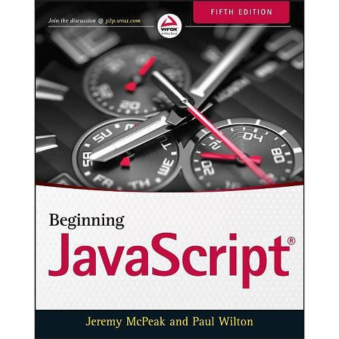 Beginning JavaScript - 5 Edition by  Jeremy McPeak (Paperback) - image 1 of 1