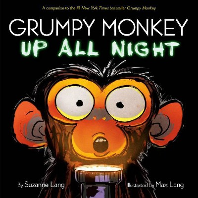 Grumpy Monkey Up All Night - by Suzanne Lang (Hardcover)