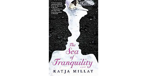 The Sea of Tranquility (Reprint) (Paperback) by Katja Millay - image 1 of 1