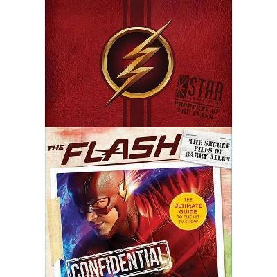 Flash: Ultimate Guidebook - by  Warner Brothers (Hardcover)